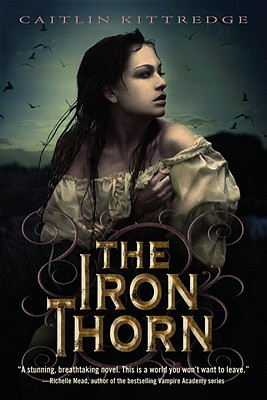The Iron Thorn By Kittredge, Caitlin